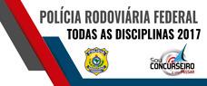 POLÍCIA RODOVIÁRIA FEDERAL - TODAS AS DISCIPLINAS 2017