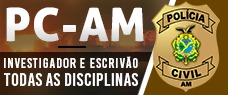 PC-AM | INVESTIGADOR E ESCRIVÃO - TODAS AS DISCIPLINAS