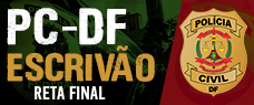 RETA FINAL PC-DF - ESCRIVÃO - PDF + VÍDEOAULAS