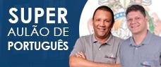 SUPER AULÃO DE PORTUGUÊS