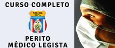 PERITO MÉDICO LEGISTA - CURSO COMPLETO COM TODAS AS DISCIPLINAS