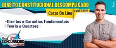 CONSTITUCIONAL DESCOMPLICADO COM PROFESSOR FÁBIO - DIREITOS E GARANTIAS FUNDAMENTAIS