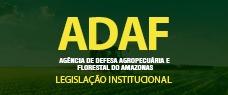 ADAF   LEGISLAÇÃO ESPECÍFICA + ESTATUTO DOS SERVIDORES DO AMAZONAS