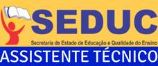 (SEDUC) PREPARATÓRIO PARA SECRETARIA ESTADUAL DE EDUCAÇÃO - ASSISTENTE TÉCNICO - NÍVEL MÉDIO