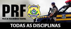 POLÍCIA RODOVIÁRIA FEDERAL - TODAS AS DISCIPLINAS