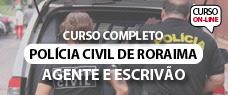 PC-RR | AGENTE E ESCRIVÃO DA POLÍCIA CIVIL - TODAS AS DISCIPLINAS
