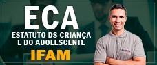 IFAM | ESTATUTO DA CRIANÇA E DO ADOLESCENTE