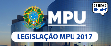 MPU | LEGISLAÇÃO 2017 - PROF. FÁBIO SILVA