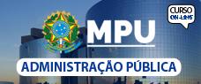 MPU | ADMINISTRAÇÃO 2017 - PROF. VINICIUS NASCIMENTO