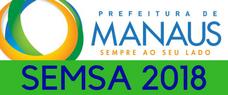 (SEMSA) PREPARATÓRIO PARA SECRETARIA MUNICIPAL DE SAÚDE DE MANAUS - CONHECIMENTOS GERAIS