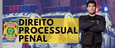 PROCESSO PENAL PARA A POLÍCIA FEDERAL 2018 - VÍDEOAULAS E APOSTILAS