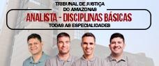 TJ-AM | ANALISTA JUDICIÁRIO - DISCIPLINAS BÁSICAS