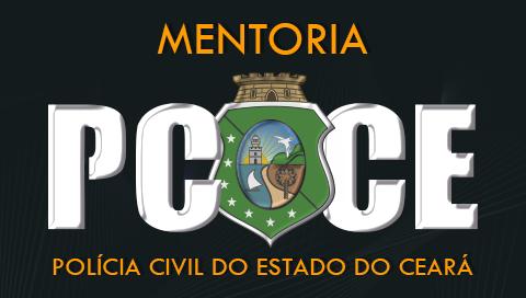 MENTORIA POLÍCIA CIVIL DO CEARÁ - INSPETOR E ESCRIVÃO